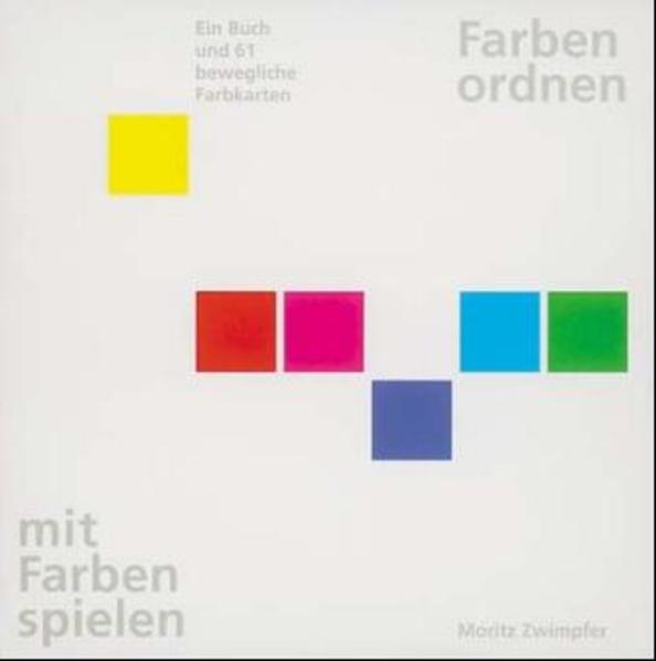 Farben ordnen, mit Farben spielen als Buch (kartoniert)