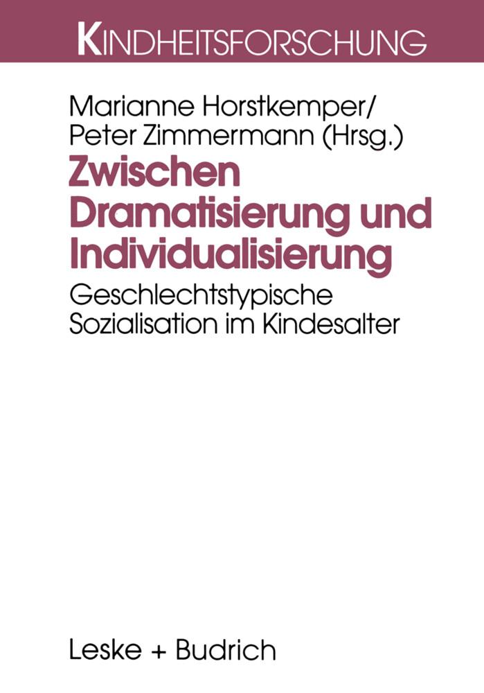 Zwischen Dramatisierung und Individualisierung als Buch