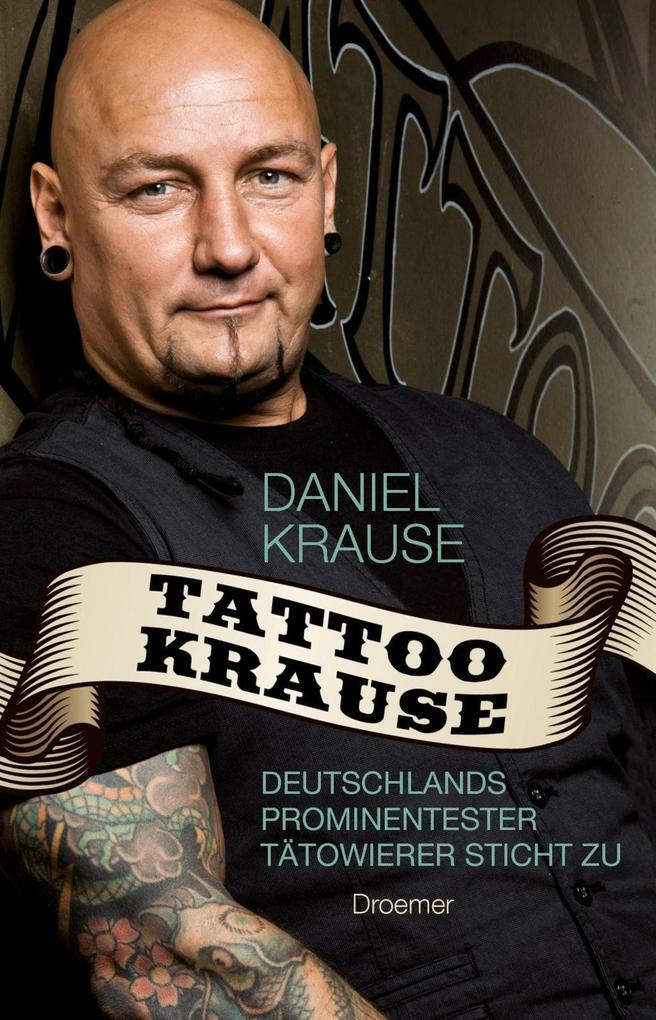 Tattoo Krause als Buch von Daniel Krause