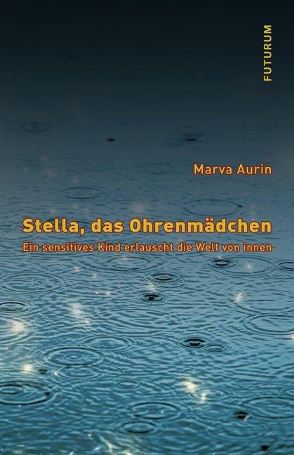 Stella, das Ohrenmädchen als Buch von Marva Aurin