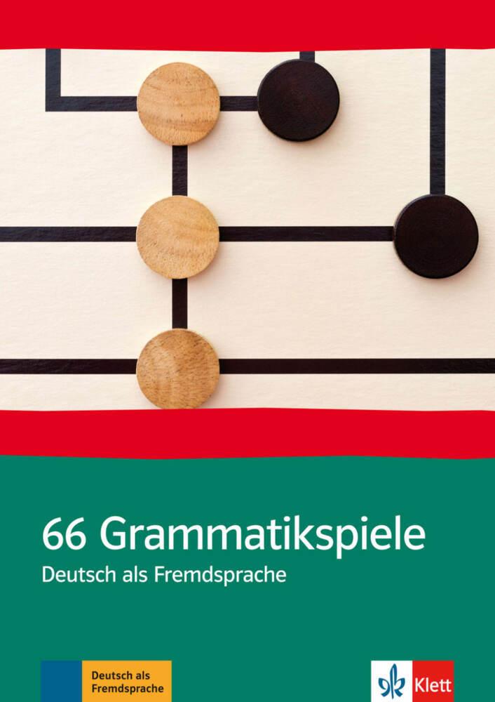 66 Grammatik-Spiele. Deutsch als Fremdsprache als Buch