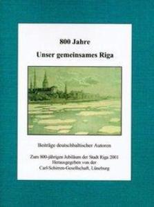 800 Jahre unser gemeinsames Riga als Buch (kartoniert)