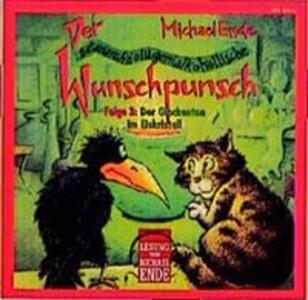 Der satanarchäolügenialkohöllische Wunschpunsch 3. CD als Hörbuch