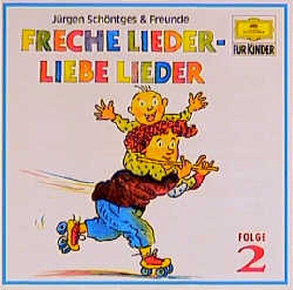 Freche Lieder, Liebe Lieder 2. CD als Hörbuch