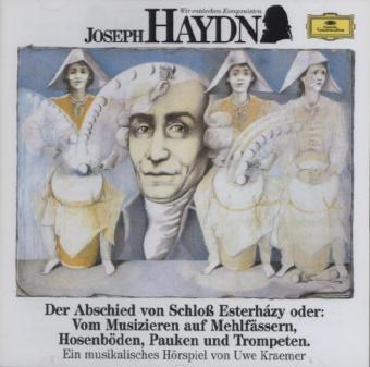 Wir Entdecken Komponisten-Haydn: Abschied als CD