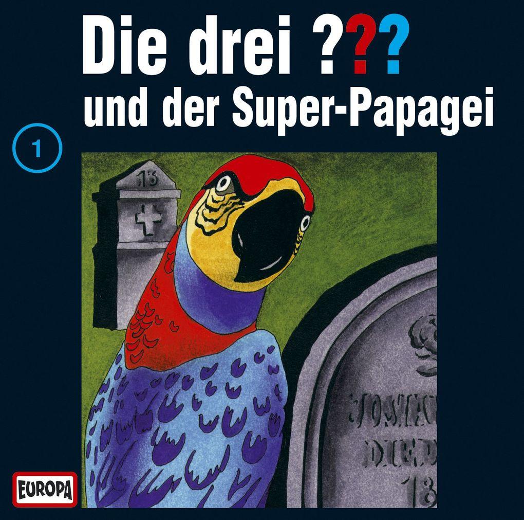 Die drei ??? 001 und der Super-Papagei (drei Fragezeichen) CD als Hörbuch