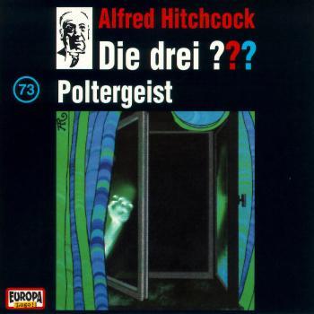 Die Drei ??? 73: 073/Poltergeist als CD