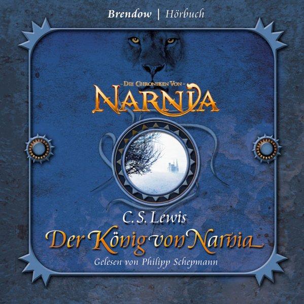 Die Chroniken von Narnia 02. Der König von Narnia als Hörbuch