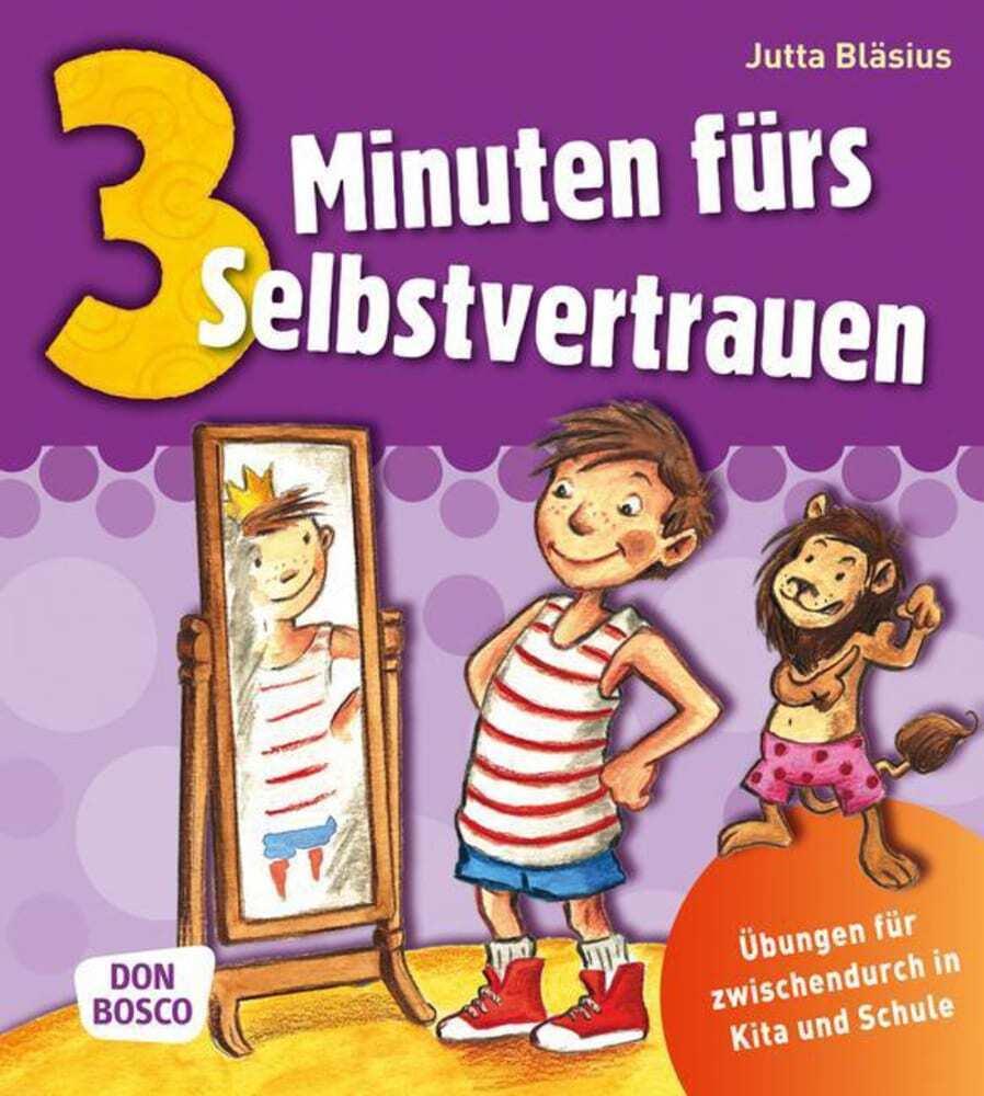 3 Minuten fürs Selbstvertrauen als Buch von Jutta Bläsius
