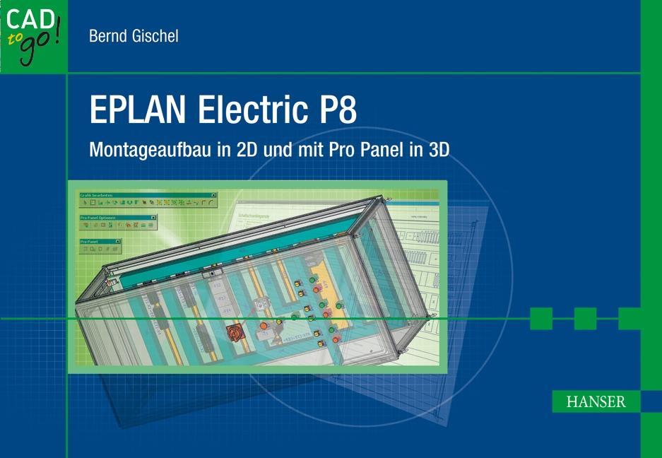 EPLAN Electric P8 als Buch von Bernd Gischel