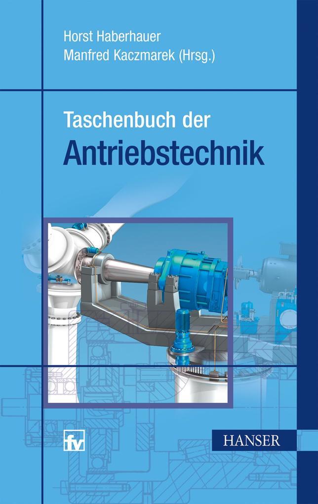 Taschenbuch der Antriebstechnik als Buch von