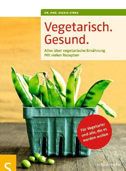Vegetarisch. Gesund. als Buch