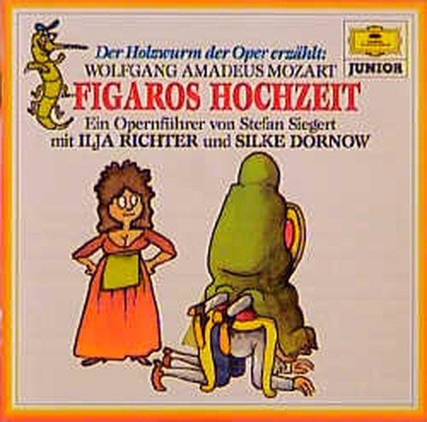 Figaros Hochzeit. Der Holzwurm der Oper erzählt. CD als Hörbuch