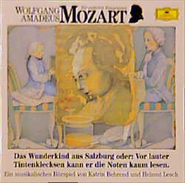 Wolfgang Amadeus Mozart. Das Wunderkind aus Salzburg. CD als Hörbuch