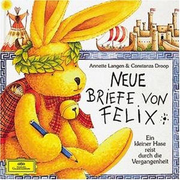 Neue Briefe von Felix. CD als Hörbuch