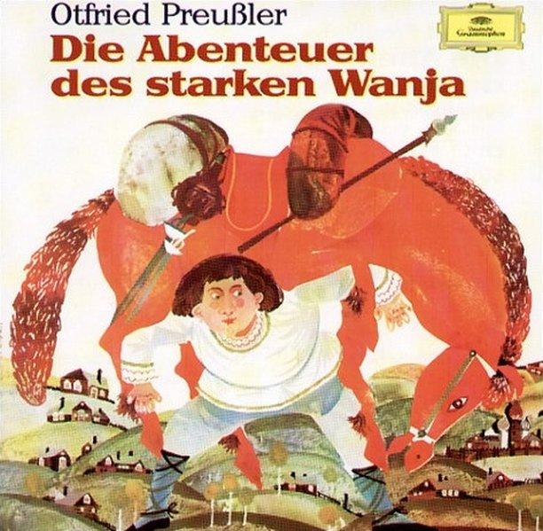 Die Abenteuer des starken Wanja. 2 CDs als Hörbuch
