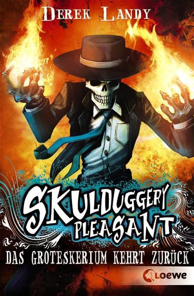 Skulduggery Pleasant 02. Das Groteskerium kehrt zurück als Taschenbuch