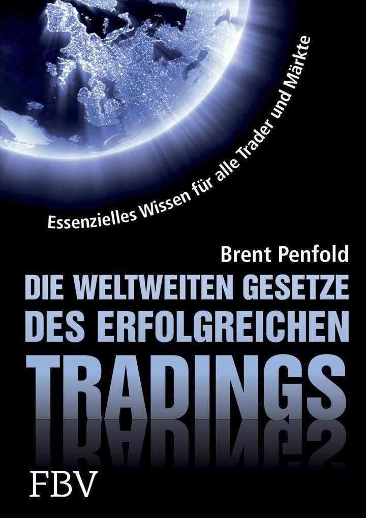 Die weltweiten Gesetze des erfolgreichen Tradings als Buch