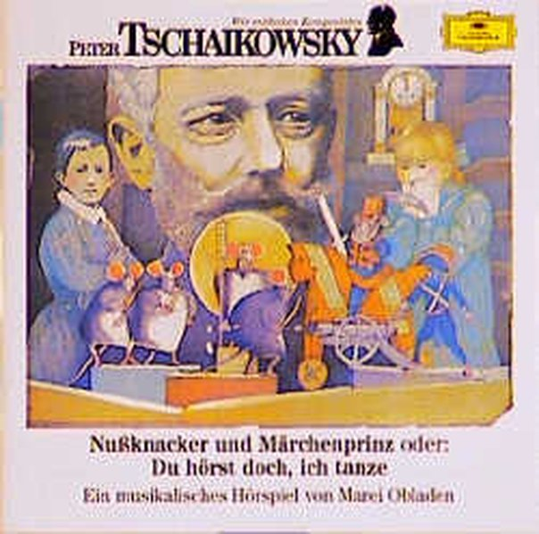 Wir Entdecken Komponisten-Tschaikowsky: Nusskn als CD