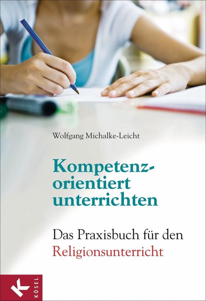 Kompetenzorientiert unterrichten als eBook