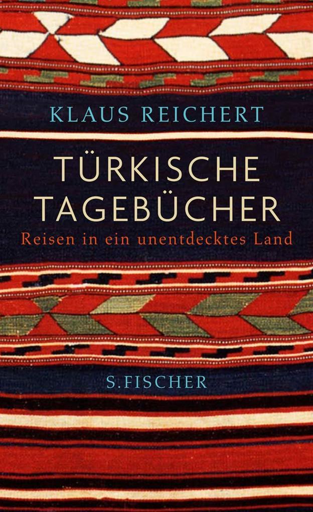 Türkische Tagebücher als Buch von Klaus Reichert