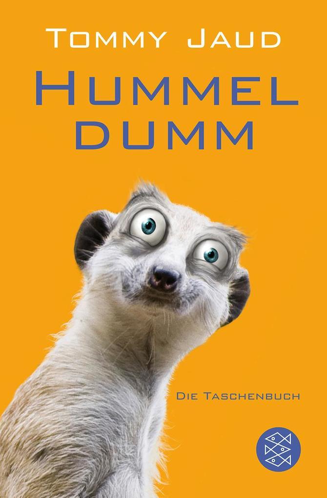 Hummeldumm als Taschenbuch von Tommy Jaud