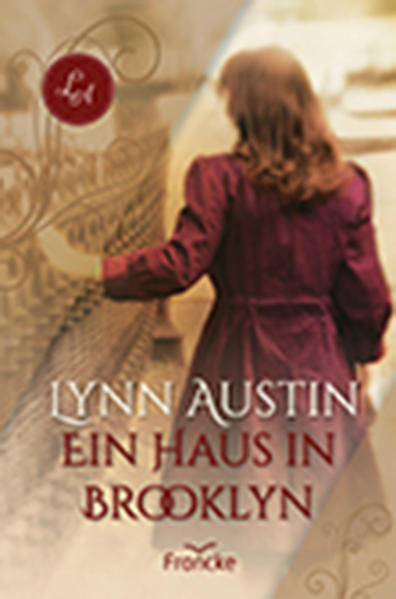 Ein Haus in Brooklyn als Buch von Lynn Austin