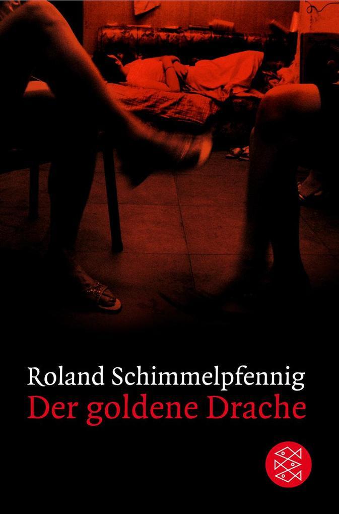 Der goldene Drache als Taschenbuch von Roland Schimmelpfennig
