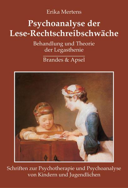 Psychoanalyse der Lese-Rechtschreibschwäche als Buch