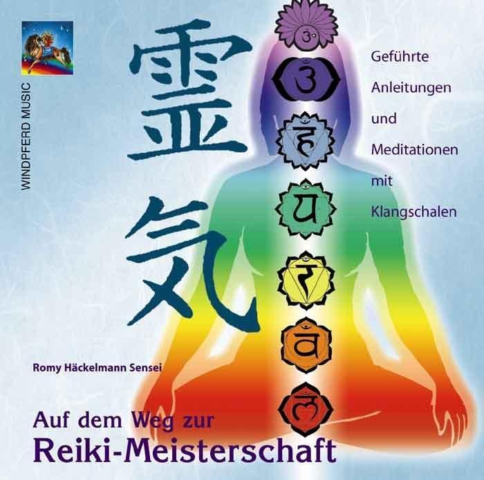 Auf dem Weg zur Reiki-Meisterschaft. CD als Hörbuch