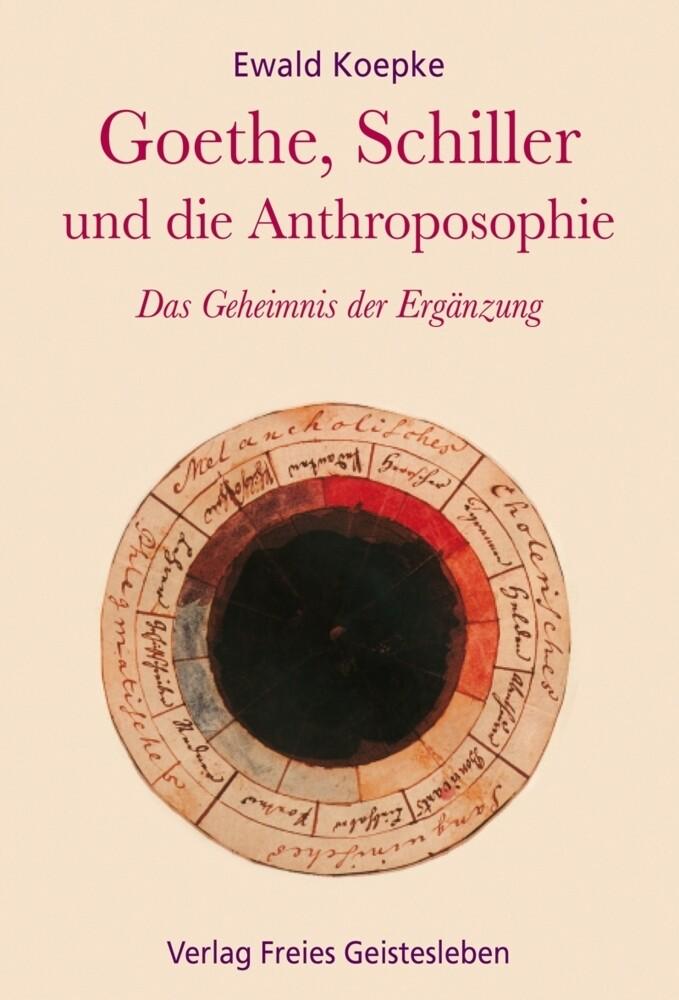 Goethe, Schiller und die Anthroposophie als Buch