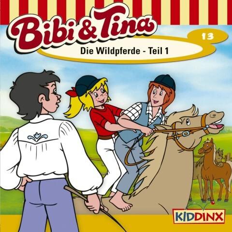 Bibi & Tina: Folge 13: Die Wildpferde Teil 1 als CD