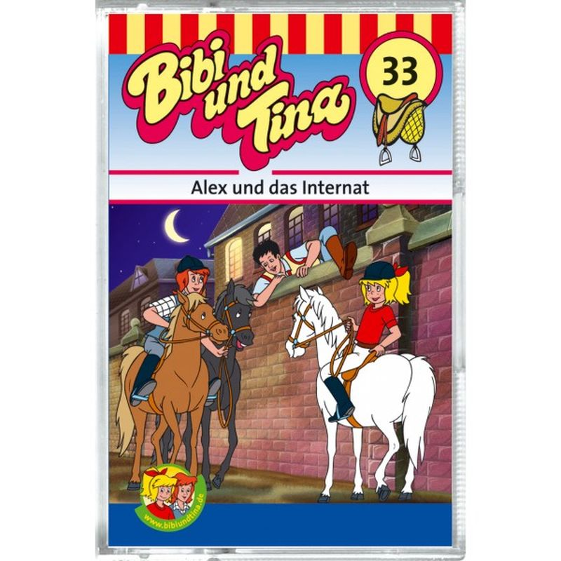 Bibi und Tina 33. Alex und das Internat. Cassette als Hörbuch