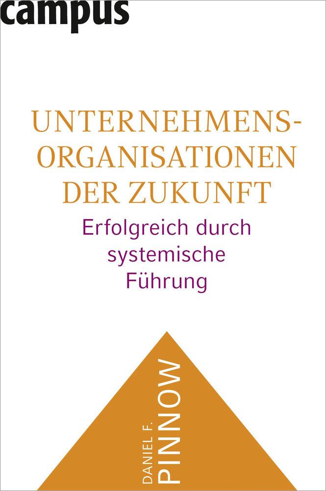 Unternehmensorganisationen der Zukunft als Buch
