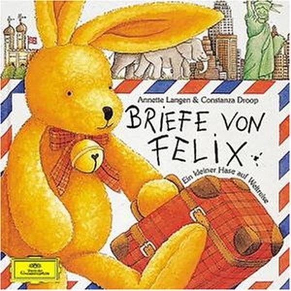 Briefe von Felix. CD als Hörbuch