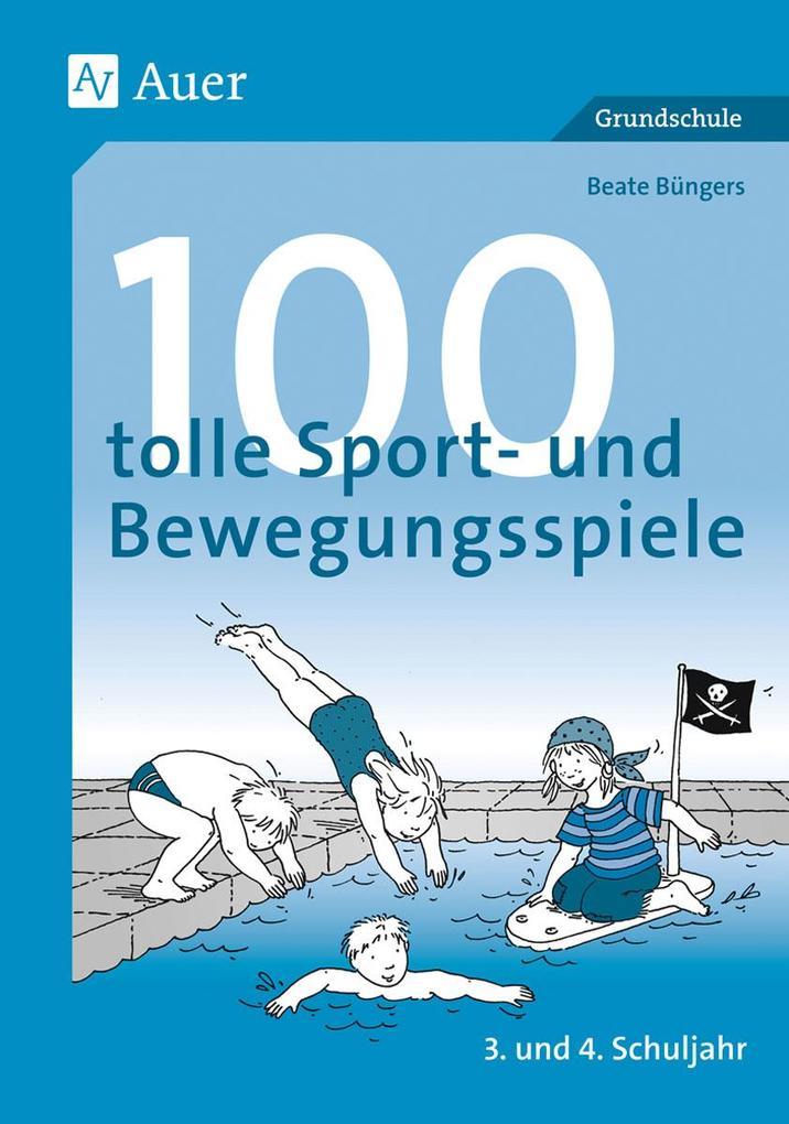 100 tolle Sport- und Bewegungsspiele als Buch