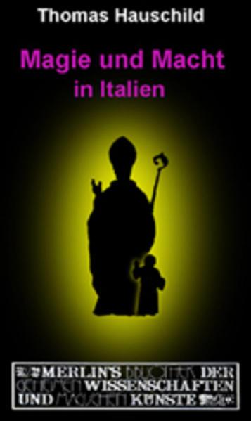 Magie und Macht in Italien als Buch