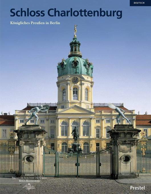 Schloss Charlottenburg in Berlin als Buch