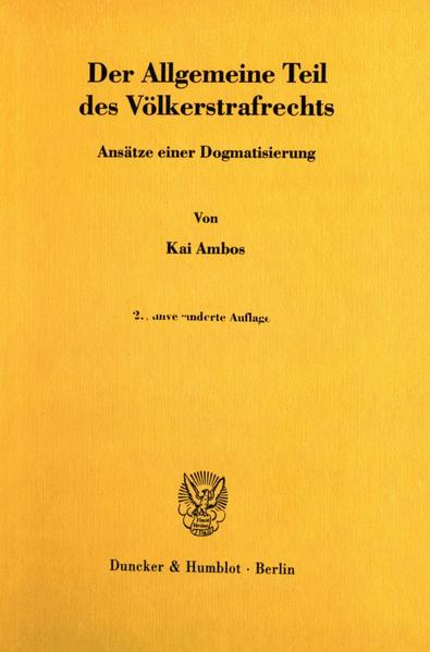 Der Allgemeine Teil des Völkerstrafrechts als Buch