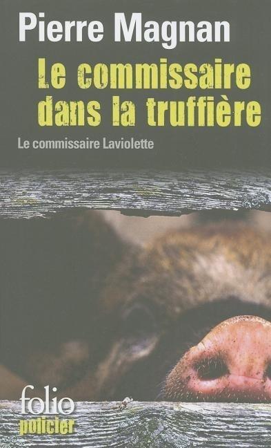 Le Commissaire Dans la Truffiere als Taschenbuch