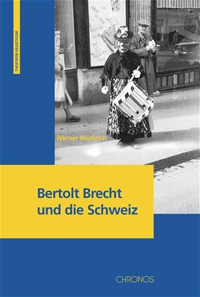 Bertolt Brecht und die Schweiz als Buch