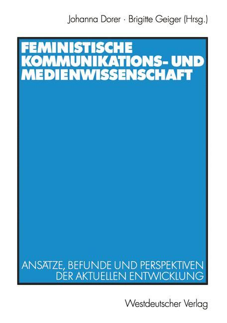 Feministische Kommunikations- und Medienwissenschaft als Buch