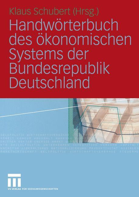 Handwörterbuch des ökonomischen Systems der Bundesrepublik Deutschland als Buch (gebunden)
