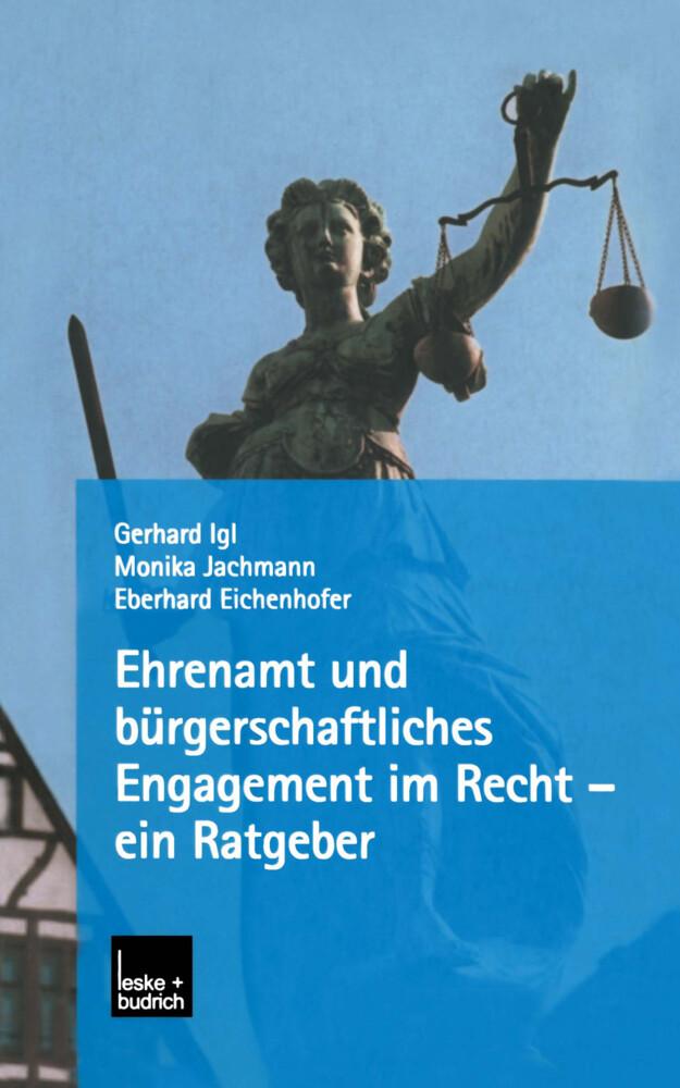 Ehrenamt und bürgerschaftliches Engagement im Recht - ein Ratgeber als Buch