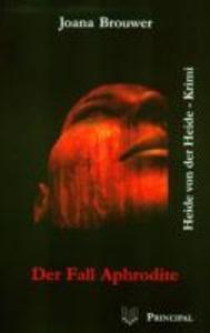 Der Fall Aphrodite als eBook
