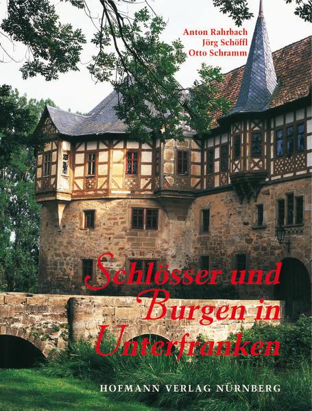 Schlösser und Burgen in Unterfranken als Buch