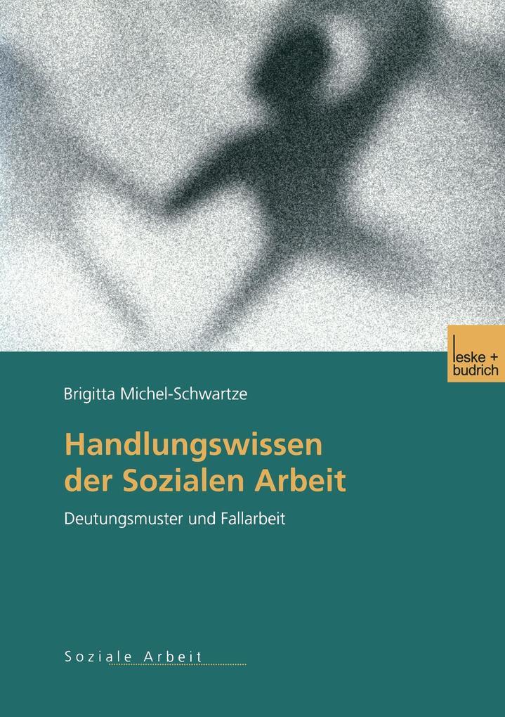 Handlungswissen der Sozialen Arbeit als Buch