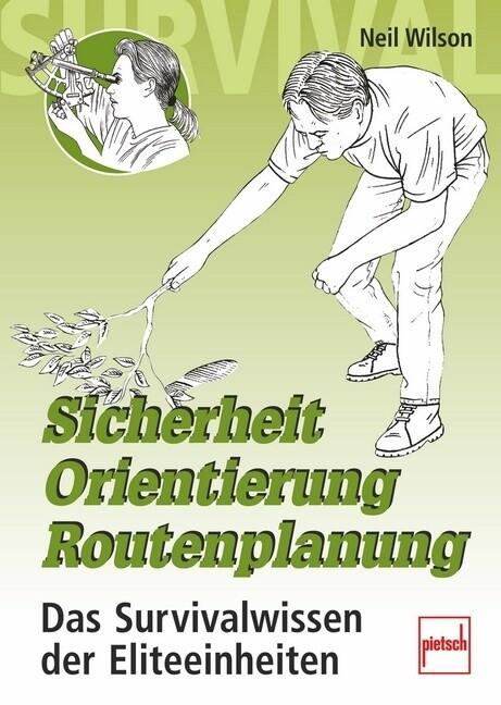 Sicherheit, Orientierung, Routenplanung als Buch