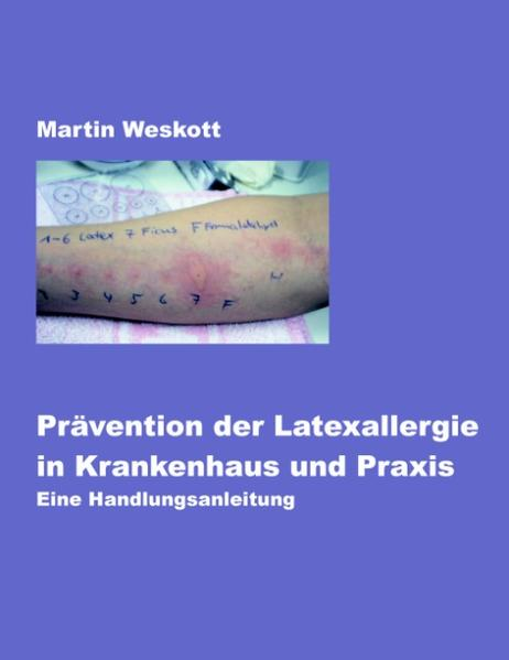 Prävention der Latexallergie in Krankenhaus und Praxis als Buch