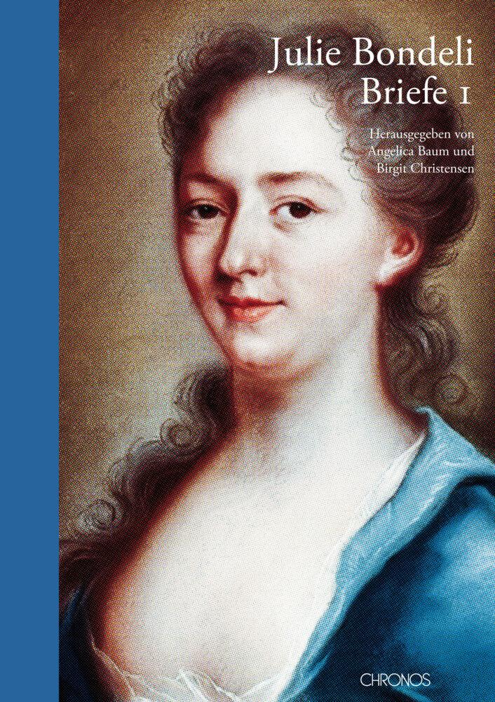 Julie Bondeli, 1732-1778, Briefe. 4 Bände als Buch von Andreas Bürgi, Julie Bondeli